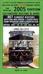 9780919295407: The Official 2005 Edition Locomotive Rosters & News