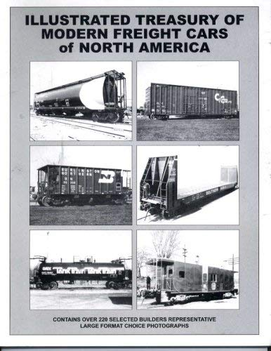 9780919295452: Illustrated Treasury of Modern Freight Cars of North America
