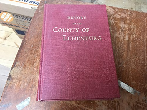 History of the County of Lunenburg: DesBrisay, Mather Byles