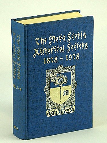 Collections of the Nova Scotia Historical Society for the Years 1878-1884: Various