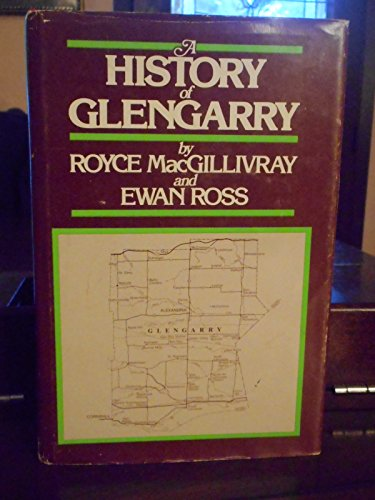 9780919303324: A History of Glengarry