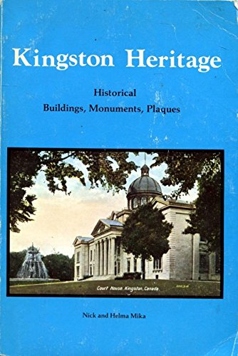 Kingston heritage: Historical buildings, plaques, and monuments: Mika, Nick