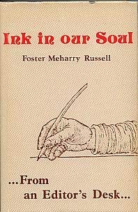 Ink in Our Soul: Foster M. Russell