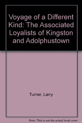 9780919303812: Voyage of a Different Kind: The Associated Loyalists of Kingston and Adolphustown