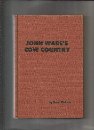 9780919306431: John Ware's cow country