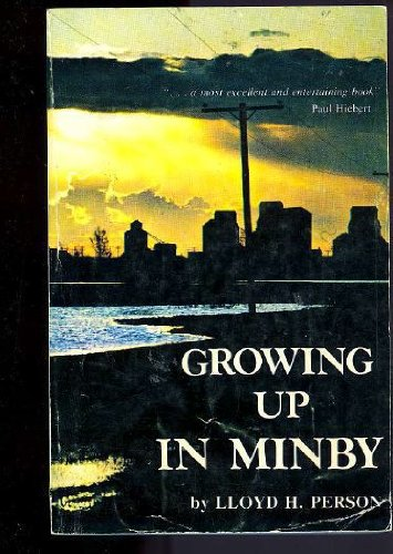 9780919306691: Growing Up in Minby