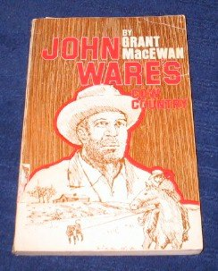 9780919306776: John Ware's Cow Country