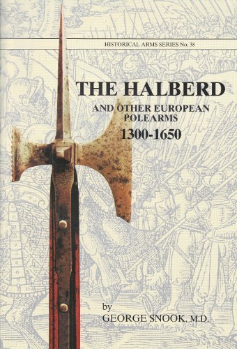 9780919316386: The Halberd and Other European Polearms, 1300-1650