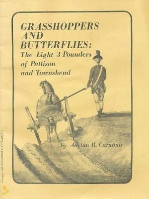 9780919316744: Grasshoppers and Butterflies: The Light 3 Pounders of Pattison and Townshend