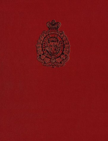 Arms & Accoutrements of the Mounted Police, 1873-1973: The First One Hundred Years