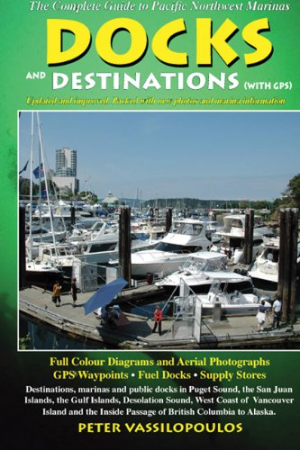 9780919317437: Docks and Destinations: With GPS