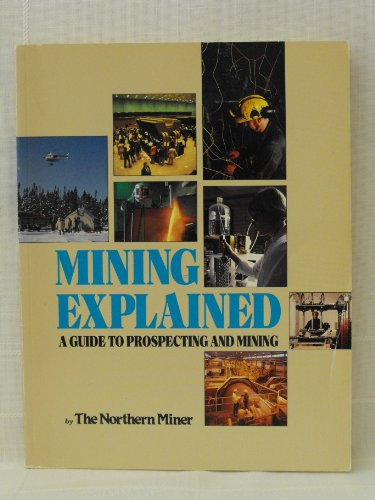 Mining Explained: A Guide to Prospecting and