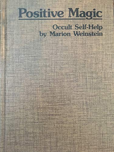 9780919345010: Positive Magic: Occult Self-Help - AbeBooks