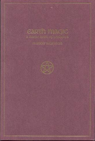 9780919345027: Earth Magic: A Dianic Book of Shadows