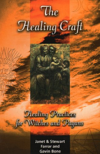 9780919345188: The Healing Craft: Healing Practices for Witches and Pagans