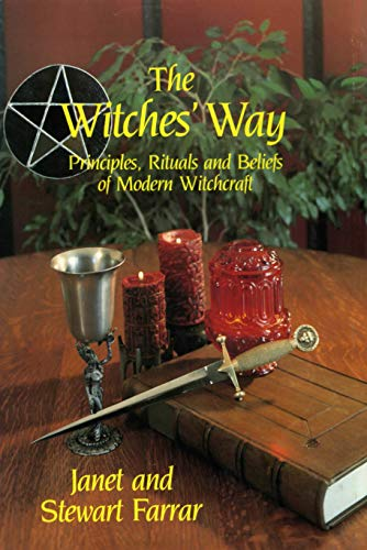 9780919345713: Witches' Way: Principles, Ritual and Beliefs of Modern Witchcraft