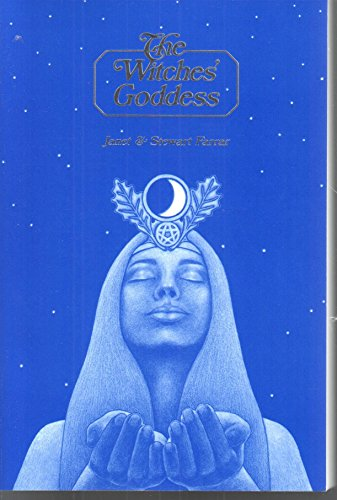 9780919345911: The Witches' Goddess: The Feminine Principle of Divinity