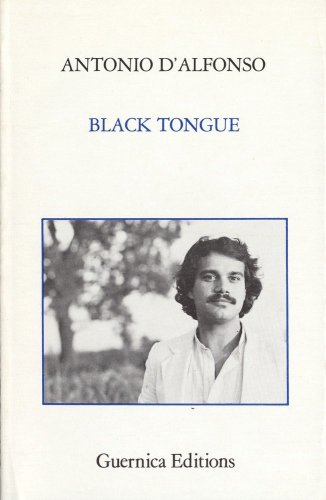 Black Tongue (Essential Poets Series): D'Alfonso, Antonio