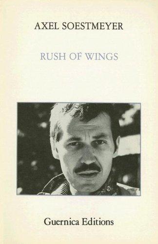 Rush of Wings (Paperback): Axel Soestmeyer