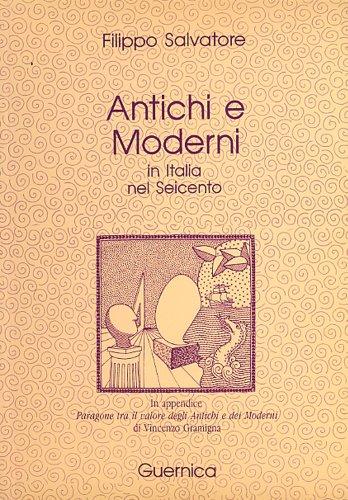 9780919349612: Antichi E Moderni in Italia Nel Seicento