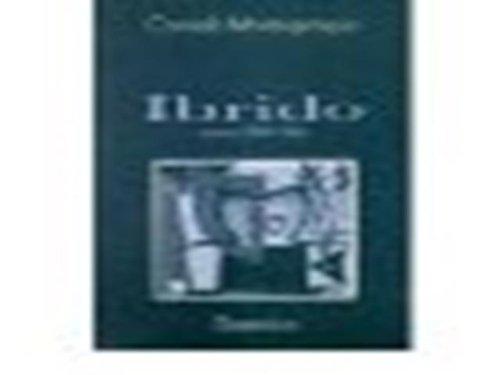 9780919349872: Ibrido: Poesie 1949-1986