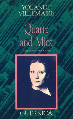 Quartz and Mica (Essential Poets Series 34): Villemaire, Yolande