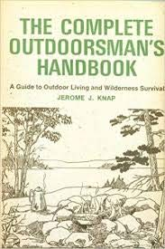 9780919364622: The Complete Outdoorsman's Handbook: A Guide to Outdoor Living and Wilderness Survival