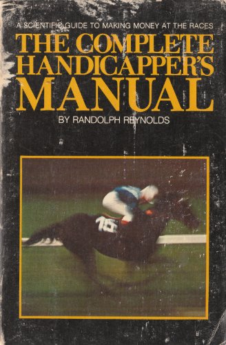 9780919364837: The complete handicapper's manual
