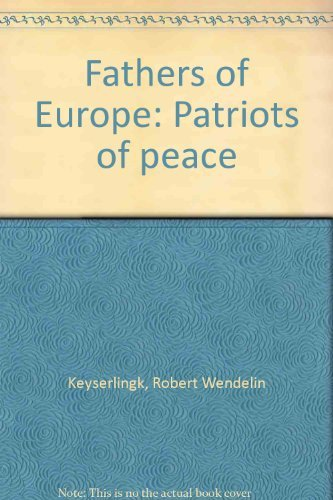 9780919366183: Fathers of Europe: Patriots of peace