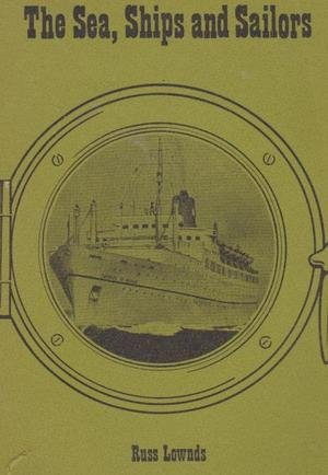 9780919380059: The sea, ships and sailors;: Stories of the sea in and around Nova Scotia
