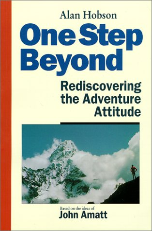 One Step Beyond: Rediscovering the Adventure Attitude