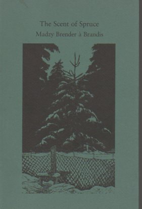 The Scent of Spruce: n/a