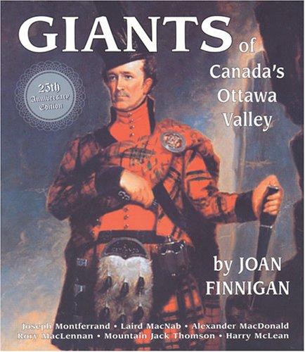 9780919431003: Giants of Canada's Ottawa Valley