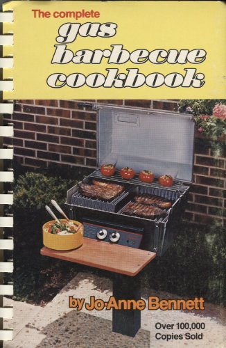 9780919431027: The Complete Gas Barbecue Cookbook