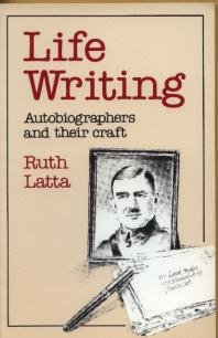 9780919431034: Life Writing: Autobiographers and Their Craft