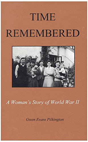 9780919431669: Time remembered: A woman's story of World War II