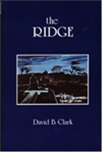 9780919431706: The ridge