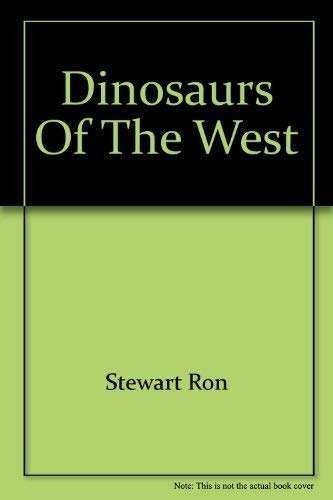 9780919433373: Dinosaurs of the West