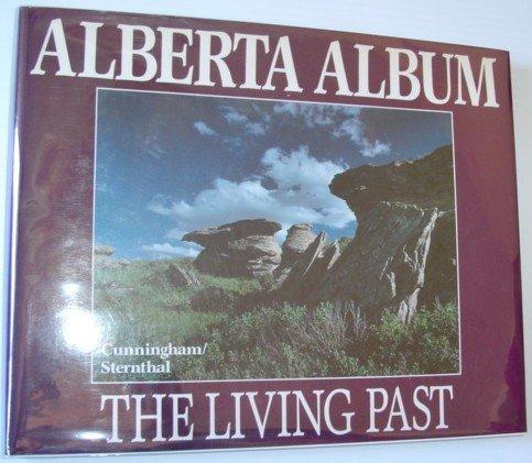 9780919433441: Alberta album: The living past
