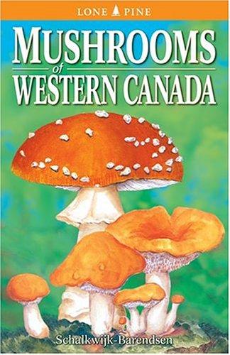 9780919433472: Mushrooms of Western Canada