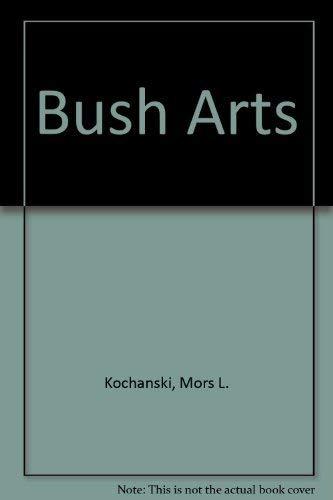 9780919433496: Bush Arts