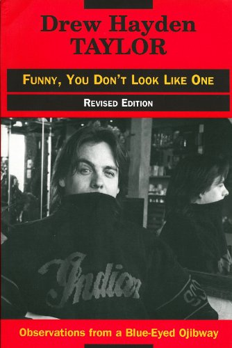 9780919441088: Funny, You Don't Look Like One: Observations from a Blue-Eyed Ojibway