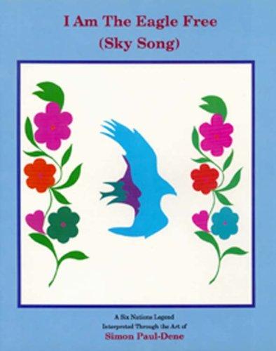 I am The Eagle Free: Sky Song: Paul-Dene, Simon