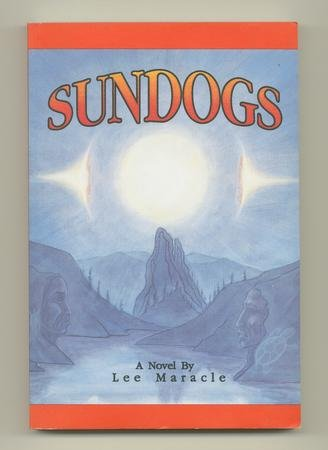 Sundogs: A Novel: Maracle, Lee