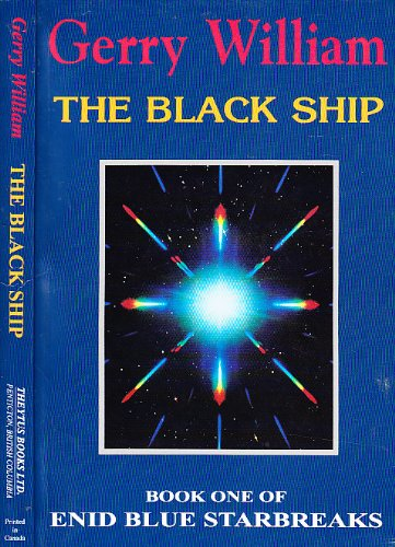 9780919441699: The Black Ship (Enid Blue Starbreaks)