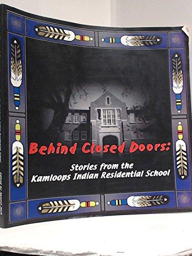 9780919441972: Behind Closed Doors: Stories from the Kamloops Residential School