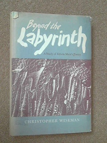 Beyond the labyrinth: A study of Edwin: Wiseman, Christopher