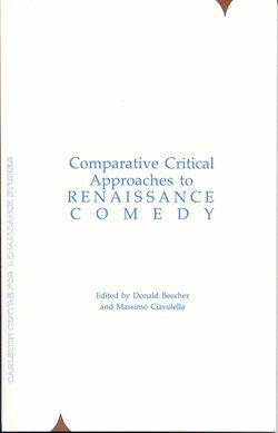 9780919473553: Comparative Critical Approaches to Renaissance Comedy (Carleton Renaissance Plays in Translation)