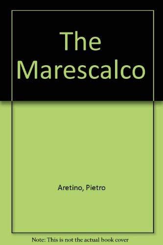 The Marescalco: Aretino, Pietro