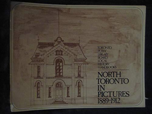 North Toronto in Pictures 1889 - 1912: Myrvold, Barbara